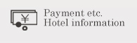 Payment etc. Hotel information